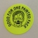 "Sticker - Yellow ""Good for one Face Painting"""